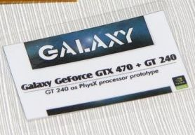Galaxy GeForce GTX 470 + GT 240 for PhysX