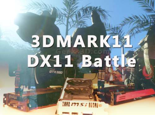3DMARK11 - DirectX11 battle, test