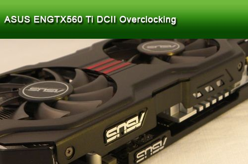 ASUS GTX 560 Ti DCII overclocking