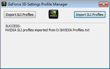 GeForce 3D Settings Profile Manager - Import SLI profile