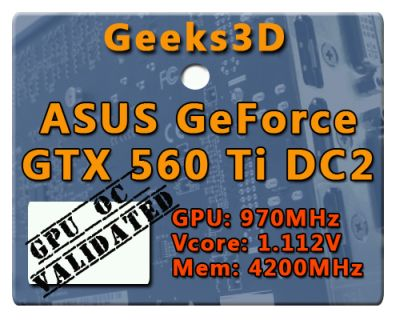 ASUS GTX 560 Ti, OC Valided AWARD