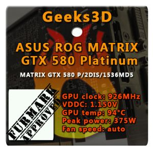 ASUS ROG MATRIX GTX 580, FurMark APPROVED Badge