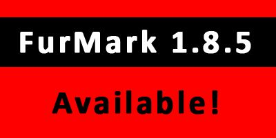 FurMark 1.8.5 available!