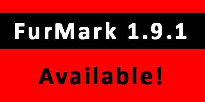 FurMark 1.9.1 available!