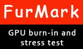 FurMark - GPU burn-in test