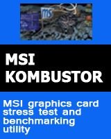 MSI Kombustor - Graphics card burn-in test and benchmarking utility
