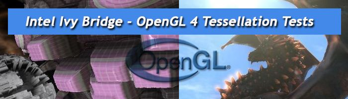 Intel Ivy Bridge HD Graphics 4000 GPU: OpenGL 4 Tessellation Tested
