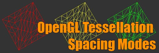 GLSL Hacker, OpenGL 4 tessellation spacing modes