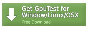 GpuTest Downloads