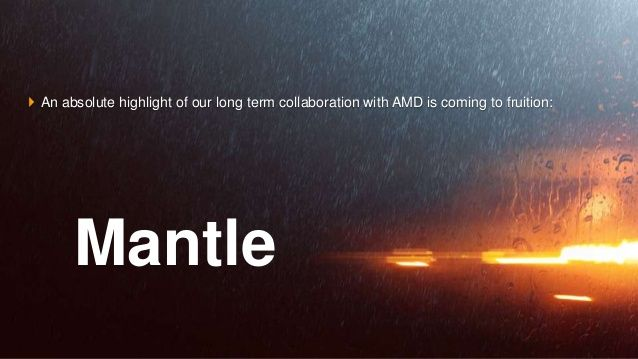AMD Mantle - Low-level High Performance Graphics API for PC