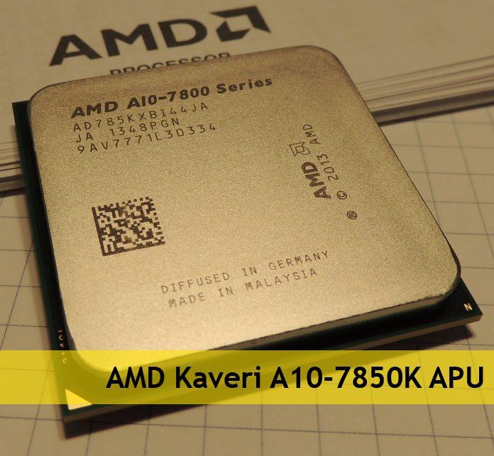AMD Kaveri APU A10-7850K