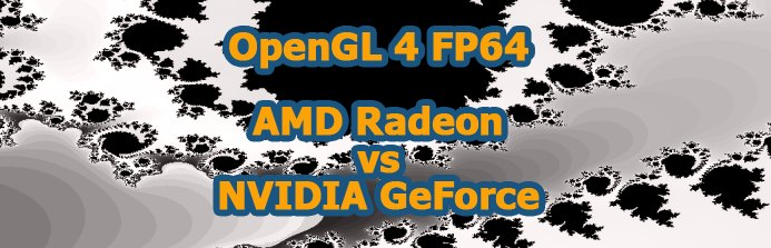 OpenGL 4 FP64 test - AMD RAdeon vs NVIDIA GeForce