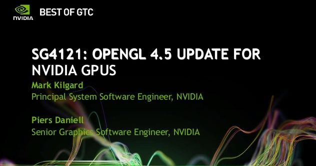 OpenGL 4.5 update for NVIDIA GPUs
