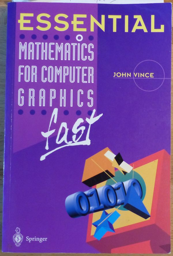 Essential - Mathematics for Computer Graphics - By John Vince